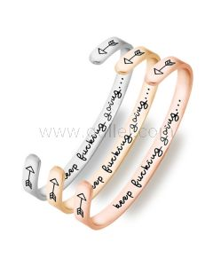Keep Fucking Going Inspirational Cuff Bracelet Gift for Her